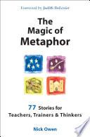 The Magic of Metaphor