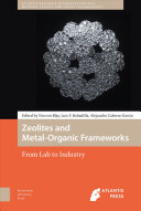 Zeolites and Metal Organic Frameworks