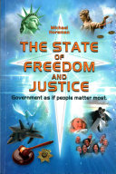 The state of freedom and justice: government as if people matter most