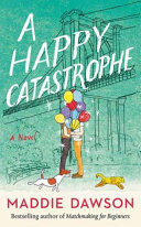 A Happy Catastrophe Book