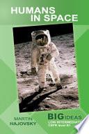 Humans in Space (Big Ideas: Low Intermediate)
