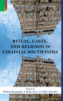 Ritual, Caste and Religion in Colonial South India