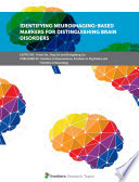 Identifying Neuroimaging Based Markers for Distinguishing Brain Disorders Book