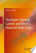 Stochastic Optimal Control And The U S Financial Debt Crisis Book PDF