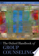 The Oxford Handbook of Group Counseling Book
