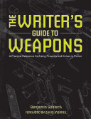 Weapons for Writers