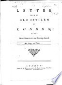 A Letter from an Old Citizen of London  to the Wine Merchants and Coopers thereof Book PDF