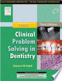 Clinical Problem Solving In Dentistry 3 e