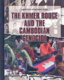 The Khmer Rouge and the Cambodian Genocide