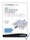 My Revision Notes Aqa Gcse Religious Studies Religion And Life Issues And Religion And Morality
