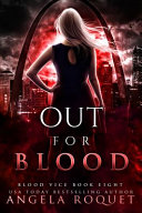 Out for Blood