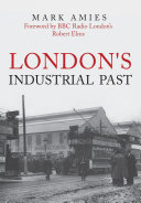London s Industrial Past