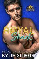 Royal Shark  The Rourkes Series  Book 6