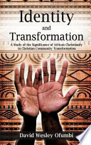 Identity And Transformation