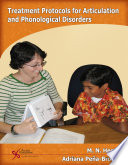 Treatment Protocols For Articulation And Phonological Disorders Book