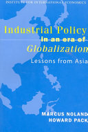 Industrial Policy in an Era of Globalization