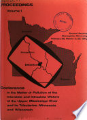 Proceedings Conference In The Matter Of Pollution Of The Interstate And Intrastate Waters Of The Upper Mississippi River And Its Tributaries Minnesota And Wisconsin