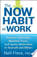 The Now Habit at Work