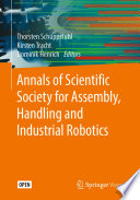 Annals of Scientific Society for Assembly  Handling and Industrial Robotics Book