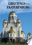 Greetings from Ekaterinburg Book