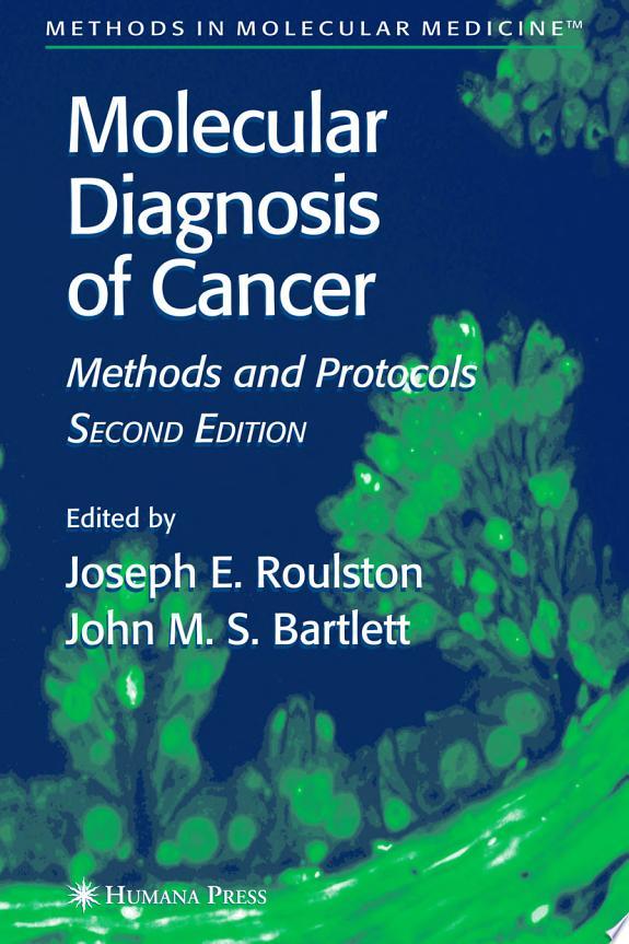 Molecular Diagnosis of Cancer
