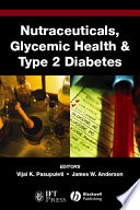 Nutraceuticals  Glycemic Health and Type 2 Diabetes