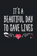 It   s a Beautiful Day to Save Lives