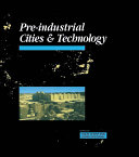 Pre Industrial Cities and Technology