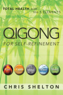 QIGONG FOR SELF REFINEMENT