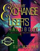 The Microsoft Exchange User S Handbook