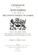 Catalogue Of The Manuscripts In The Library Of The Linnean Society