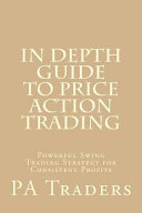In Depth Guide to Price Action Trading