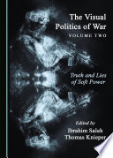 The Visual Politics of War Volume Two
