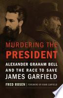 Murdering the President