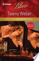 Sex  Lies and Valentines
