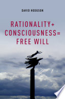 Rationality Consciousness Free Will