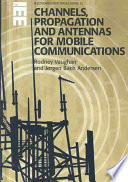 Channels, Propagation and Antennas for Mobile Communications