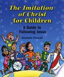 Imitation of Christ for Children  The