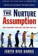 The Nurture Assumption
