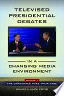 Televised Presidential Debates in a Changing Media Environment  2 volumes