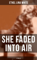 Pdf SHE FADED INTO AIR (A Thriller) Telecharger
