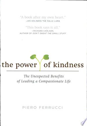 Read Online The Power of Kindness Free Books - Unlimited Book