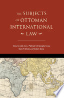 The Subjects of Ottoman International Law Book