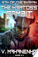The Kartoss Gambit The Way Of The Shaman Book 2 Litrpg Series Book