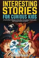 Interesting Stories For Curious Kids