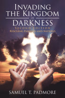 Invading the Kingdom of Darkness Book