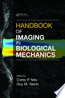 Handbook Of Imaging In Biological Mechanics Book PDF