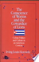 The Conscience of Worms and the Cowardice of Lions