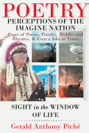 Perceptions of the Imagine Nation: Pages of Poems, Puzzles, Riddles and Rhymes, & Even a Joke at Times Pdf/ePub eBook