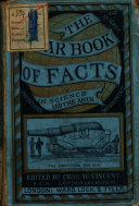 The Year book of Facts in Science and the Arts for 1875